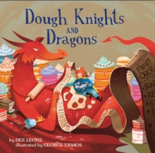 Dough Knights and Dragons, Hardback Book
