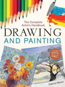 Drawing and Painting : The Complete Artist's Handbook, Paperback Book