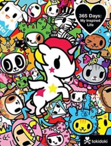 TOKIDOKI 365 DAYS: MY INSPIRED LIFE, Paperback Book