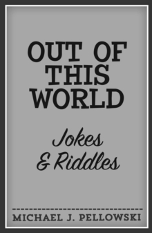 Out of This World Jokes & Riddles, Paperback / softback Book