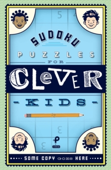 Sudoku Puzzles for Clever Kids, Paperback Book