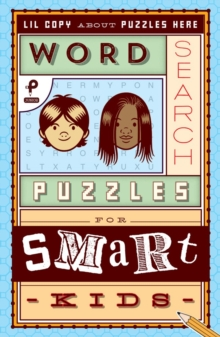 Word Search Puzzles for Smart Kids, Paperback Book