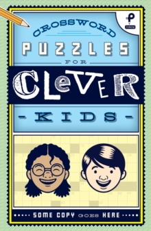 Crosswords Puzzles for Clever Kids, Paperback Book