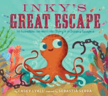 Inky's Great Escape, Hardback Book