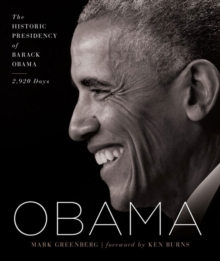 Obama : The Historic Presidency of Barack Obama - 2,920 Days, Hardback Book