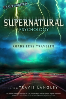 Supernatural Psychology : Roads Less Travelled, Paperback Book
