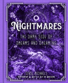Nightmares : The Dark Side of Dreams and Dreaming, Hardback Book