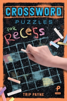Crossword Puzzles for Recess, Paperback Book
