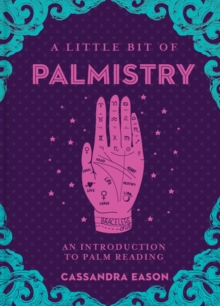 A Little Bit of Palmistry : An Introduction to Palm Reading, Hardback Book