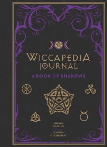 Wiccapedia Journal : A Book of Shadows, Hardback Book