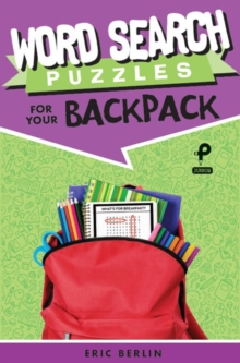 Word Search Puzzles for Your Backpack, Paperback / softback Book