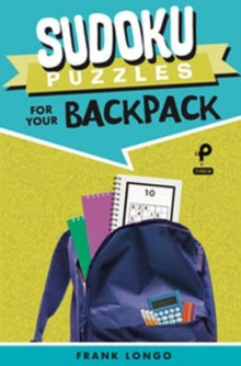 Sudoku Puzzles for Your Backpack, Paperback / softback Book