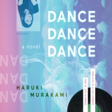 Dance Dance Dance : A Novel, eAudiobook MP3 eaudioBook