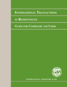 International Transactions in Remittances: Guide for Compilers and Users (RCG), EPUB eBook