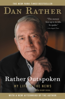 Rather Outspoken : My Life in the News, EPUB eBook