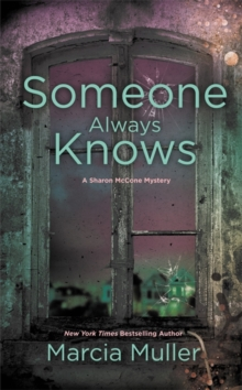 Someone Always Knows, Paperback / softback Book