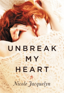 Unbreak My Heart, Paperback Book