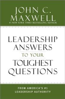What Successful People Know about Leadership : Advice from America's #1 Leadership Authority, Hardback Book