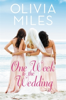 One Week to the Wedding : An unforgettable story of love, betrayal, and sisterhood, Paperback / softback Book