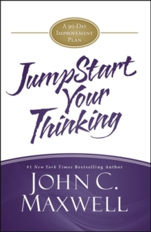 JumpStart Your Thinking : A 90-Day Improvement Plan, Hardback Book