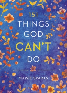 151 Things God Can't Do, Hardback Book