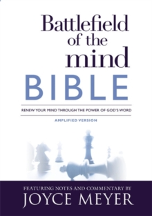 Battlefield of the Mind Bible : Renew Your Mind Through the Power of God's Word, Hardback Book