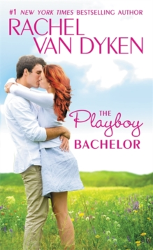 The Playboy Bachelor, Paperback Book