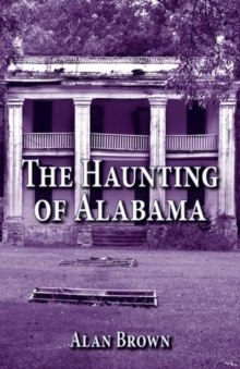 Haunting of Alabama, The, Paperback Book