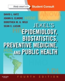 Jekel's Epidemiology, Biostatistics, Preventive Medicine, and Public Health : With STUDENT CONSULT Online Access, Paperback / softback Book