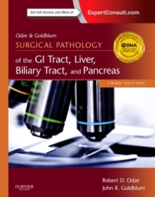 Odze and Goldblum Surgical Pathology of the GI Tract, Liver, Biliary Tract and Pancreas, Hardback Book