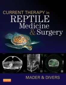 Current Therapy in Reptile Medicine and Surgery, Hardback Book