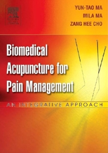 Biomedical Acupuncture for Pain Management - E-Book : An Integrative  Approach, EPUB eBook