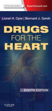 Drugs for the Heart : Expert Consult - Online and Print, Paperback / softback Book