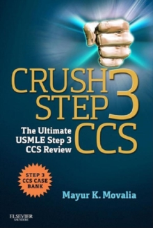 Crush Step 3 CCS E-Book : The Ultimate USMLE Step 3 CCS Review, EPUB eBook