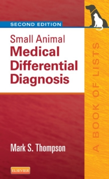 Small Animal Medical Differential Diagnosis E-Book : A Book of Lists, EPUB eBook