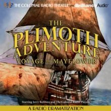 Plimoth Adventure, The - Voyage of Mayflower : A Radio Dramatization, eAudiobook MP3 eaudioBook