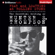 Fear and Loathing at Rolling Stone : The Essential Writing of Hunter S. Thompson, eAudiobook MP3 eaudioBook