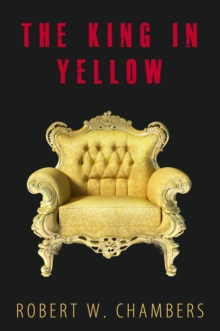 The King In Yellow: 10 Short Stories + Audiobook Links, EPUB eBook