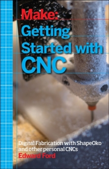 Getting Started with CNC, Paperback Book