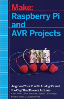 Raspberry Pi and AVR Projects, Paperback / softback Book