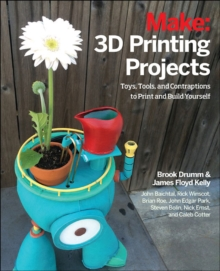3D Printing Projects, Paperback / softback Book