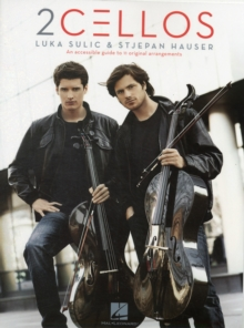 Luka Sulic/Stjepan Hauser : 2 Cellos, Paperback Book