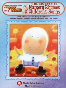 E-Z Play Today 211 : The Big Book Of Nursery Rhymes & Children's Songs, Paperback Book