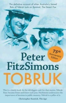 Tobruk 75th Anniversary Edition, Paperback Book