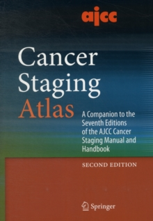 AJCC Cancer Staging Atlas : A Companion to the Seventh Editions of the AJCC Cancer Staging Manual and Handbook, Mixed media product Book