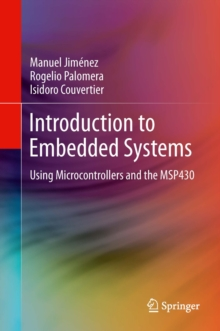 Introduction to Embedded Systems : Using Microcontrollers and the MSP430, PDF eBook