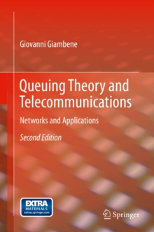 Queuing Theory and Telecommunications : Networks and Applications, Hardback Book