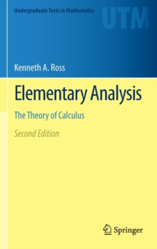Elementary Analysis : The Theory of Calculus, Hardback Book