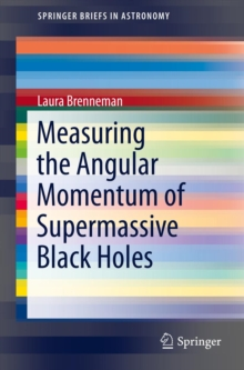 Measuring the Angular Momentum of Supermassive Black Holes, PDF eBook