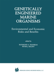 Genetically Engineered Marine Organisms : Environmental and Economic Risks and Benefits, PDF eBook